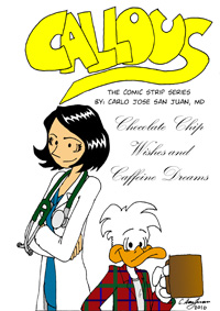 Callous - The Comic Strip Series: Chocolate Chip Wises and Caffeine Dreams